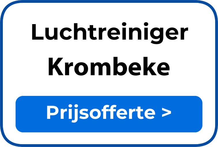 Beste luchtreiniger kopen in Krombeke