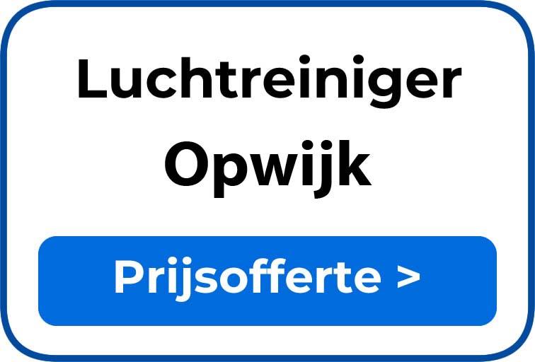 Beste luchtreiniger kopen in Opwijk