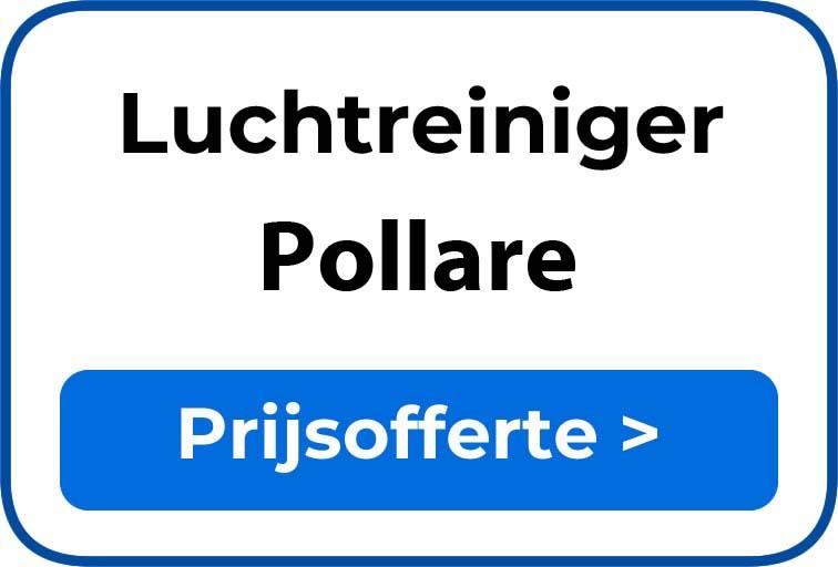 Beste luchtreiniger kopen in Pollare