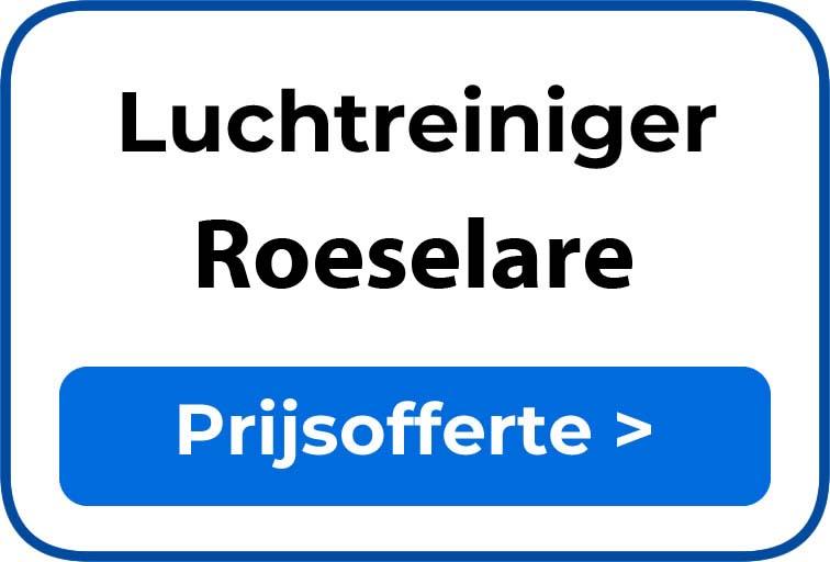 Beste luchtreiniger kopen in Roeselare